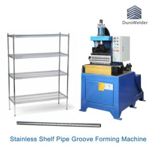 Shelf Pipe Forming Machine/Pipe Groove Forming Machine