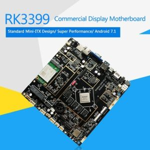 Rk3399 Mini-Itx 4G+64G Android+Linux Digital Signage Motherboard