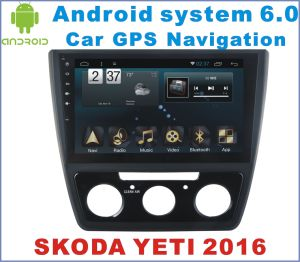 Android System 6.0 Car Stereo for Yeti 2016 with Car GPS Navigation