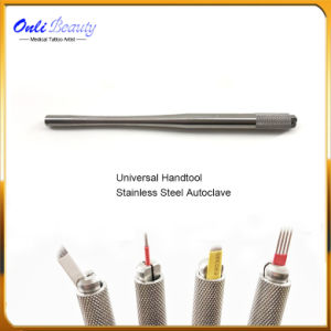 Newest Sainless Steel Microblading Universal Manual Tattoo Pen pictures & photos