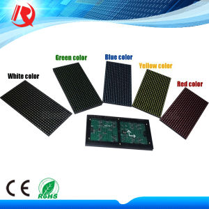LED Display Outdoor P10 Red/Green/Blue/White/Yellow LED Module pictures & photos