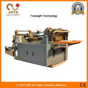 Jt-Sht-600 A4 Paper Sheeting Machine pictures & photos