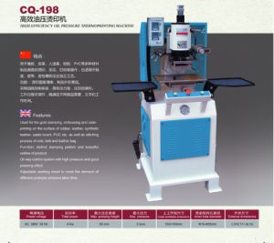 High Efficiency Oil Pressure Thermoprinting Machine pictures & photos