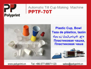 Automatic Cup Making Machine (PPTF-70T) pictures & photos
