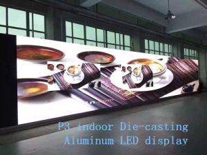 High Refresh Rate/Good Quality P3 Indoor Die-Casting Aluminum LED Cabinet/Screen/Display