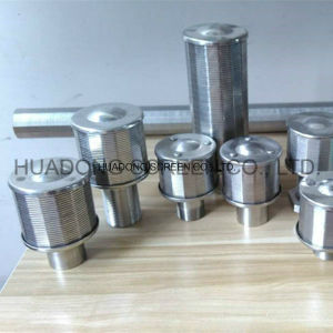 Stainless Steel Filter Nozzle Wedge Wire Water Nozzle pictures & photos