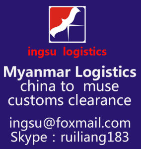 Myanmar Muse Logistics, Customs Clearance (ingsu logistics)