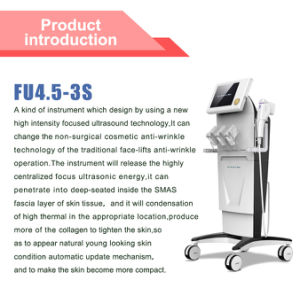 Hifu High Intensity Focused Ultrasound Face Lift Medical Machine (FU4.5-3S) pictures & photos