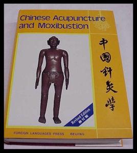 Le livre de l'acupuncture chinoise et de la moxibustion (V-8)