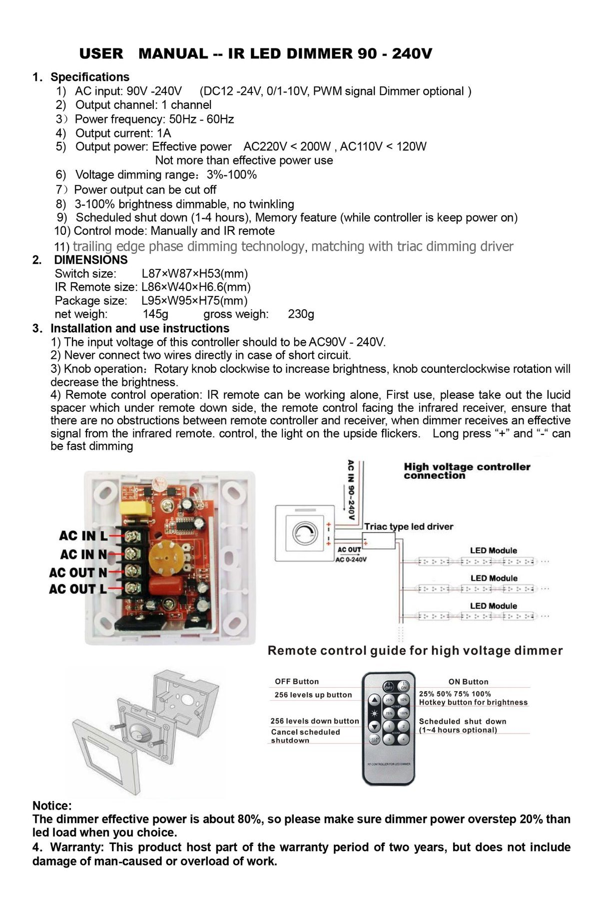 Brightness Dimmable Ir Led Light Dimmer Switch China Driver Automatic Lamp Circuit 2 Never Connect Two Wires Directly In Case Of Short 3 Knob Operationrotary Clockwise To Increase